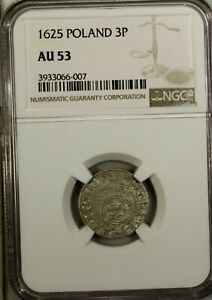 Poland  Silver 3 Polker 1625 NGC AU 53  Gum - 975 Medieval Coin Cracow Mint