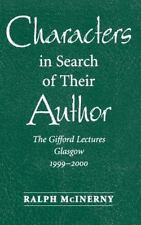 Characters in Search of Their Author: The Gifford Lectures Glasgow-ExLibrary