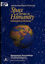 USED (LN) Space of Service to Humanity: Preserving Earth and Improving Life (Spa