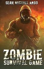 Zombie Survival Game by Sean-Michael Argo (2017, Paperback)
