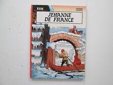 XAN T2 EO1985 TBE JEHANNE DE FRANCE EDITION ORIGINALE