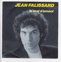 """FALISSARD Jean Vinyle 45 tours SP 7"""" LE MAL D'AMOUR - DEJA VU - CBS 3801 RARE"""