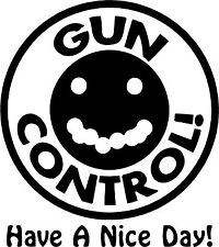 Gun Control Sticker (available in several vinyl colors ! )