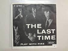 "ROLLING STONES: Last Time-Play With Fire-U.K. 7"" 1965 Decca,w/Scandinavian PSL"