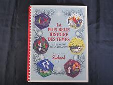 Album de Chocolat Suchard ! Neuf ! Belle histoire !