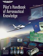 Pilot's Handbook of Aeronautical Knowledge: FAA-H-8083-25A (FAA-ExLibrary
