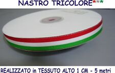 NASTRO ITALIA TRICOLORE TESSUTO mt. 5  Larg 1,00 cm Evento Party Festa