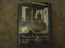 THE EARLY FURNITURE OF FRENCH CANADA.  PALARDY