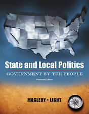 USED (GD) State and Local Politics, Government By The People (14th Edition)