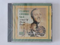 CD Classic Crosby Vol 2 Bing Some of these Days Neu originalverpackt