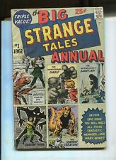 STRANGE TALES ANNUAL #1 (3.5) 1ST MARVEL ANNUAL!