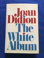 THE WHITE ALBUM - FIRST EDITION BY JOAN DIDION