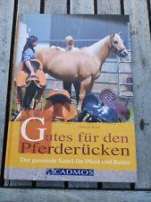 Gutes für den Pferderücken Christoph Rieser Sattel Cadmos Reiter Fachbuch Reiten