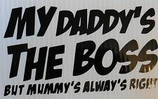 My daddys the boss   car window laptop home fun sticker 5357 Black