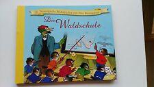 Die Waldschule, Nostalgisches Bilderbuch v. Fritz Baumgarten,neuwertig!