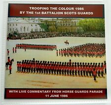 TROOPING THE COLOUR 1986 LIVE CD - 1ST BATTALION SCOTS GUARDS