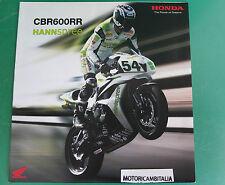 ADVERTISING PUBBLICITA CATALOGO BROCHURE HONDA CBR 600 RR TEAM hannspree MOTO