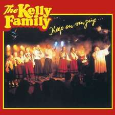 CD The Kelly Family / Kelly Family, The: Keep On Singing, CD  Album
