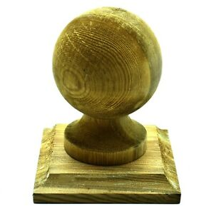 "GREEN TREATED WOODEN FINIAL 4"" 100mm BALL + BASE TO SUIT 4"" 100mm FENCE POST"