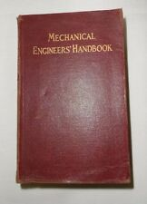 Mechanical Engineers' Handbook, Lionel S. Marks, 1916, FIRST Ed./7th Impression.