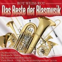 CD / ROT WEISS ROT - DAS BESTE DER BLASMUSIK - NEU - (CP)