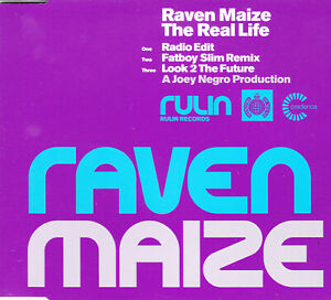 Raven Maize – The Real Life 3-Track CD Single Fatboy Slim Remix