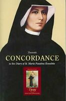 Thematic Concordance to the Diary of Saint Maria Faustina Kowalska, Paperback...