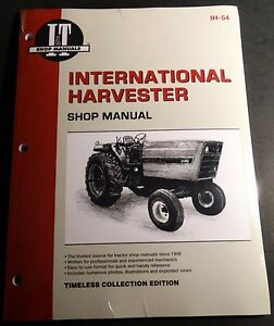 INTERNATIONAL HARVESTER 3088,3288, 3488, 3688  I&T TRACTOR SERVICE MANUAL IH-54
