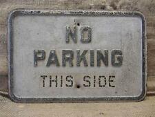 Vintage Embossed No Parking Sign > Old Antique Street Stop Signs Store 8610