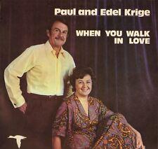 PAUL AND EDEL KRIGE when you walk in love (folk hymns) RCC1 LP PS EX+/EX +insert
