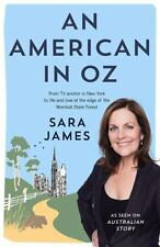 An American in Oz: From TV Anchor in New York to Life and Love at the Edge of