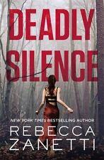 Deadly Silence: By Zanetti, Rebecca