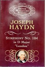 "Joseph Haydn, Symphony No. 104 in D Major, ""London"" Miniature Music Score."