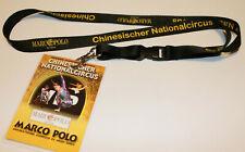 Chinesischer Nationalcircus Marco Polo Reisen Schlüsselband Lanyard NEU (T251)