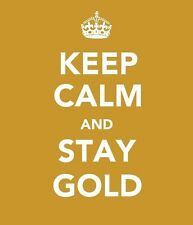 "A4 Poster - ""Keep Calm and Stay Gold"" (Picture Print Word Art)"