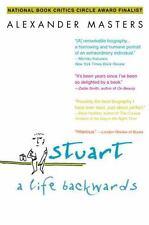 Stuart: A Life Backwards: By Masters, Alexander