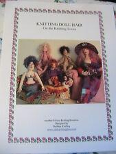DOLL HAIR on KNITTING LOOM~DOUG & BARB KEELING making doll hair instructions