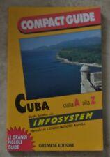 COMPACT GUIDE - CUBA - GUIDA TURISTICA DALLA A ALLA Z - ED: GREMESE - 1995 QM