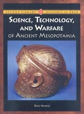 Science, Technology, And Warfare of Ancient Mesopotamia (Lucent-ExLibrary