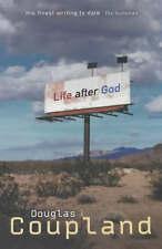 Life After God, Douglas Coupland, Used; Good Book