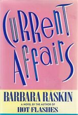 Current Affairs by Barbara Raskin hb1990 First Ed-BUY ANY 4 TO GET FREE SHIPPING