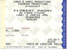 RARE / TICKET DE CONCERT - FLORENT PAGNY AU CIRQUE D' HIVER - PARIS JANVIER 1996
