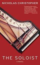 Excellent, The Soloist: A Novel, Nicholas Christopher, Book