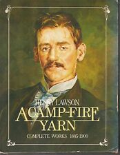 A Camp-Fire Yarn. TOGETHER WITH: A Fantasy of Man: Henry Lawson