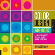 Color Design Workbook: A Real World Guide to Using Color in Graphic Design,