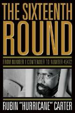 "The Sixteenth Round by Rubin ""Hurricane"" Carter (author)"