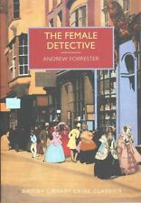 The Female Detective: The Original Lady Detective, 1864 (British Library Crime C