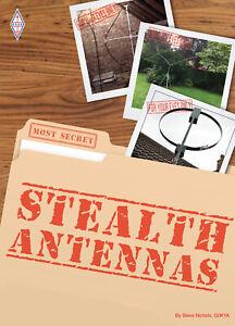Stealth Antennas 3rd Edition - Amazing Ham / Amateur Radio Aerials Book