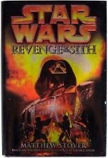 MATTHEW STOVER Star Wars Episode III: Revenge Of The Sith SIGNED HC BOOK 2005