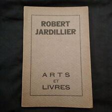 Robert Jardillier: Arts et Livres Numéro Spécial